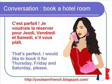 French lesson 60 hotel room booking reservation on the for Site anglais reservation hotel